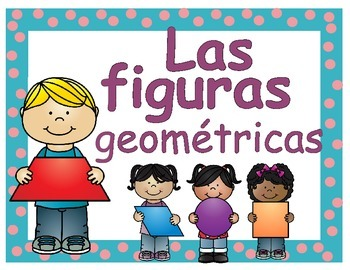 The Geometrical Shapes- Las Figuras Geometricas