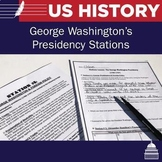 George Washington Presidency Stations Lesson