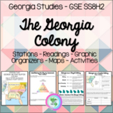 The Georgia Colony GSE SS8H2 Stations, Readings, & Activities