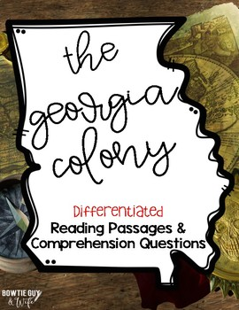 The Georgia Colony Reading Passages for SS Integration