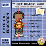 The Get Ready! Get Set! Balance and Coordination Mindset Unit