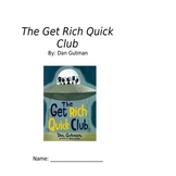 The Get Rich Quick Club - comprehension questions packet  - assessment
