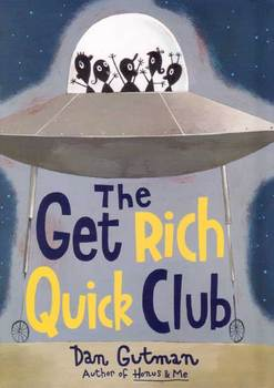The Get Rich Quick Club final test