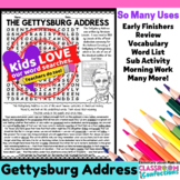 The Gettysburg Address Activity: The Gettysburg Address Word Search: Civil War