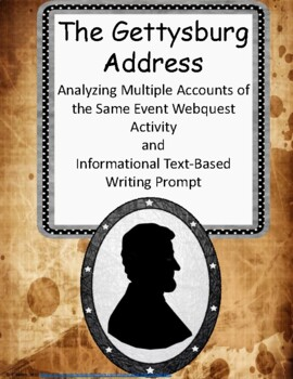 The Gettysburg Address: Multiple Accounts of the Same Event Webquest Activity