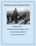 The Gettysburg Address:  Rhetorical Analysis and Modern-Day Connections
