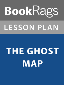 The Ghost Map Lesson Plans