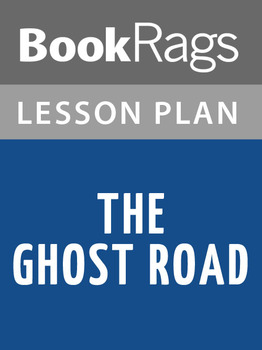 The Ghost Road Lesson Plans