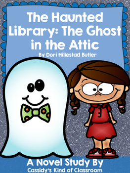 The Ghost in the Attic Novel Study