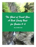 The Ghost of Fossil Glen:  A Book Study Unit for Grades 4-6
