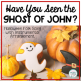 The Ghost of John - Halloween Folk Song with Orff Accompaniment