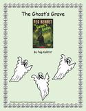 The Ghost's Grave by Peg Kehret - Novel Unit