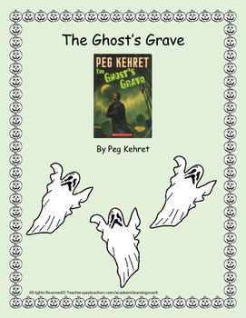 The Ghost's Grave by Peg Kehret - Novel Unit