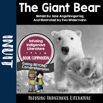 The Giant Bear  - A Unit Supporting the Inuit Traditional Tale
