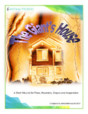 The Giant's House. A musical for Piano, Recorders, Percussion and Singers