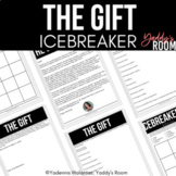 The Gift: Classroom Icebreaker (Relational Capacity Building)