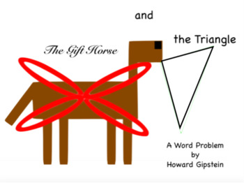 The Gift Horse and the Triangle