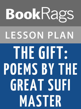 The Gift: Poems by the Great Sufi Master Lesson Plans