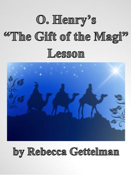 The Gift of the Magi by O. Henry Short Story Lesson and Ac