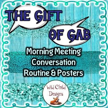 The Gift of Gab: A Morning Meeting Routine