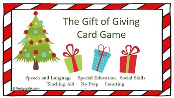 The Gift of Giving Card Game Open Ended