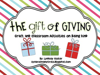 The Gift of Giving {Craft and Classroom Activities That Encourage Kindness}
