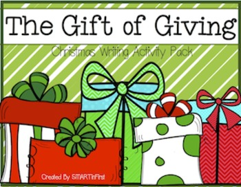 The Gift of Giving Writing Activity Pack