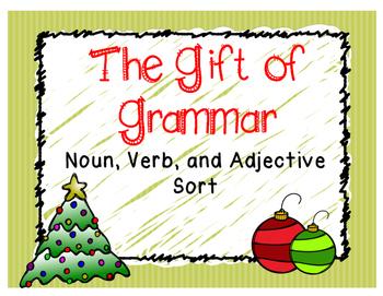 The Gift of Grammar {Noun, Verb, Adjective sort}