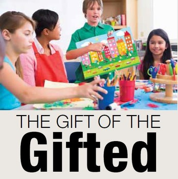 The Gift of the Gifted