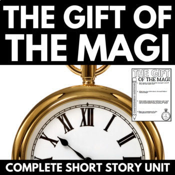 Gift of the Magi Short Story Unit - Questions and Activities - O. Henry
