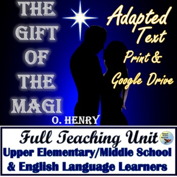 The Gift of the Magi Adapted Readable Version and Literacy Activities GEN ED ESL