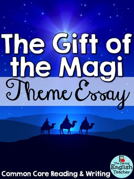 gift of the magi analyzing theme essay by the daring english teacher gift of the magi analyzing theme essay