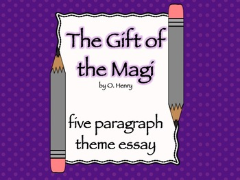 the gift of the magi theme essay by the daring english teacher tpt the gift of the magi theme essay
