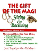 The Gift of the Magi:  Giving & Receiving Gifts