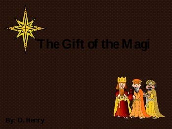 The Gift of the Magi- O'Henry