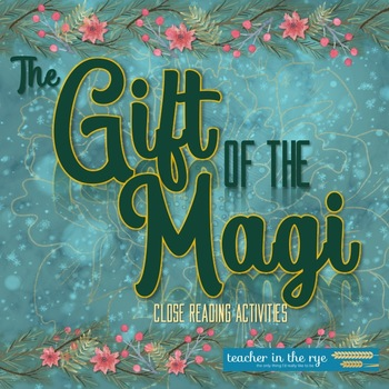 The Gift of the Magi Close Reading & Analysis Activities Mini-Unit Pack {CCSS}