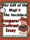 The Gift of the Magi & The Necklace Compare Contrast Essay