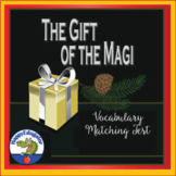 The Gift of the Magi Vocabulary TEST - Matching