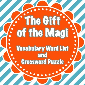 The Gift of the Magi Vocabulary List and Crossword Puzzle