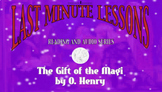 The Gift of the Magi by O. Henry Last Minute Lessons R&A