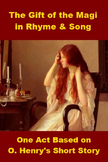 The Gift of the Magi in Rhyme and Song