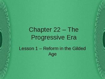 The Progressive Era - The Gilded Age PowerPoint