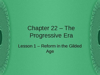 The Progressive Era - The Gilded Age PowerPoint