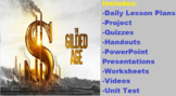 The Gilded Age- Industrial Revolution in America DAILY LESSON PLANS AND TEST!