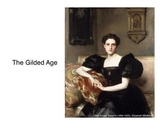 The Gilded Age (Presentation)