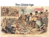 The Gilded Age/Progressive Era