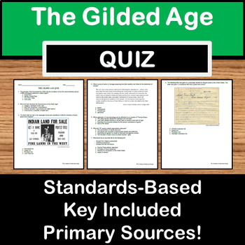 The Gilded Age Quiz - US History Texas STAAR prep