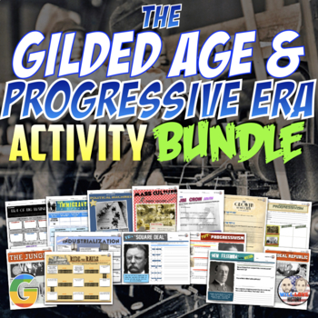 The Gilded Age and Progressive Era Unit Activity Bundle (Activities Only)