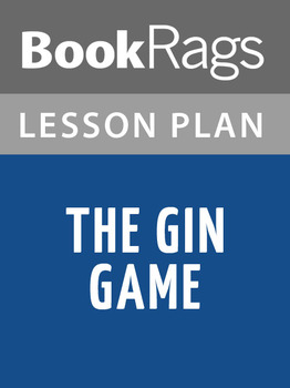 The Gin Game Lesson Plans