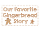 """""""The Gingerbread Baby"""" & """"The Gingerbread Man"""" Comparison"""
